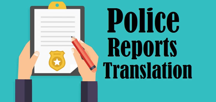police reports translation services